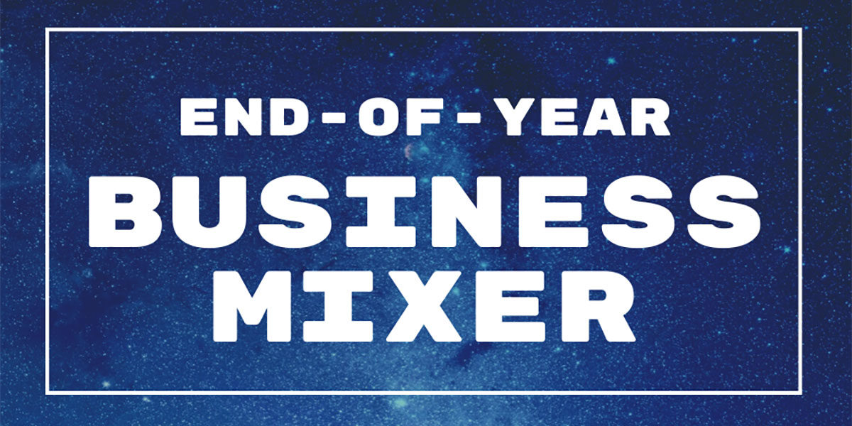 End-of-Year Business Mixer
