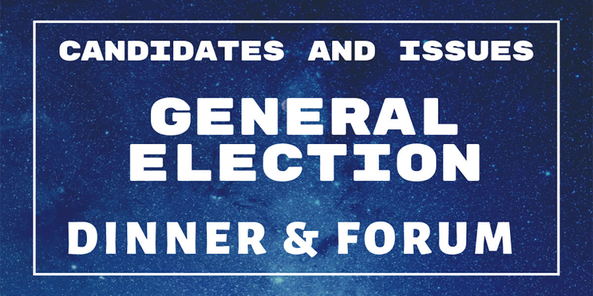 General Election Dinner & Forum