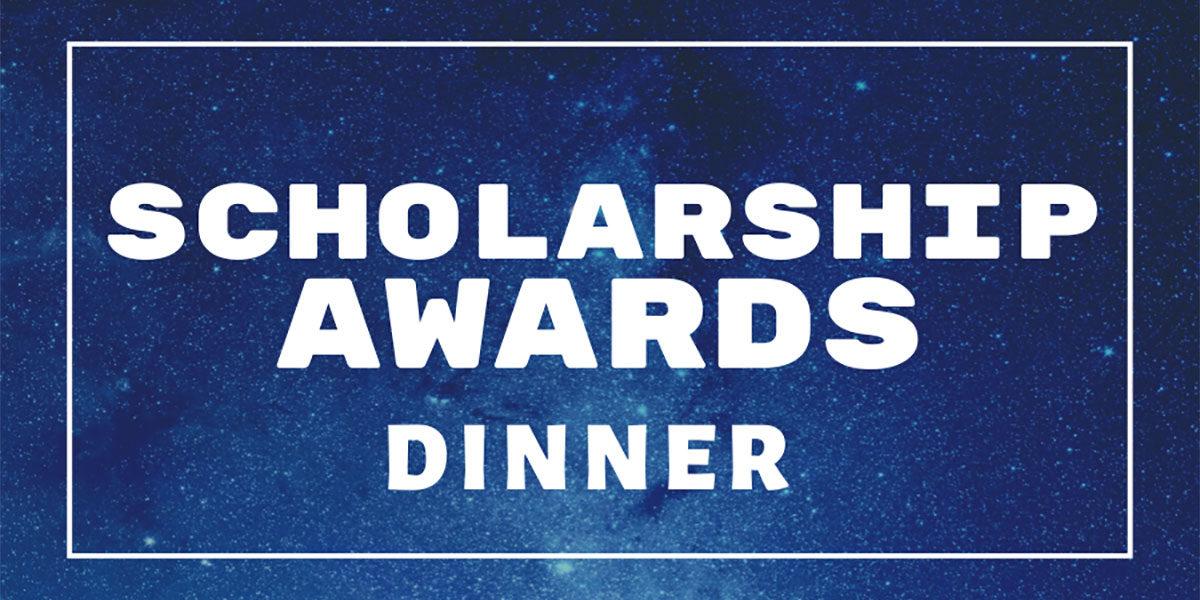 Scholarship Awards Dinner